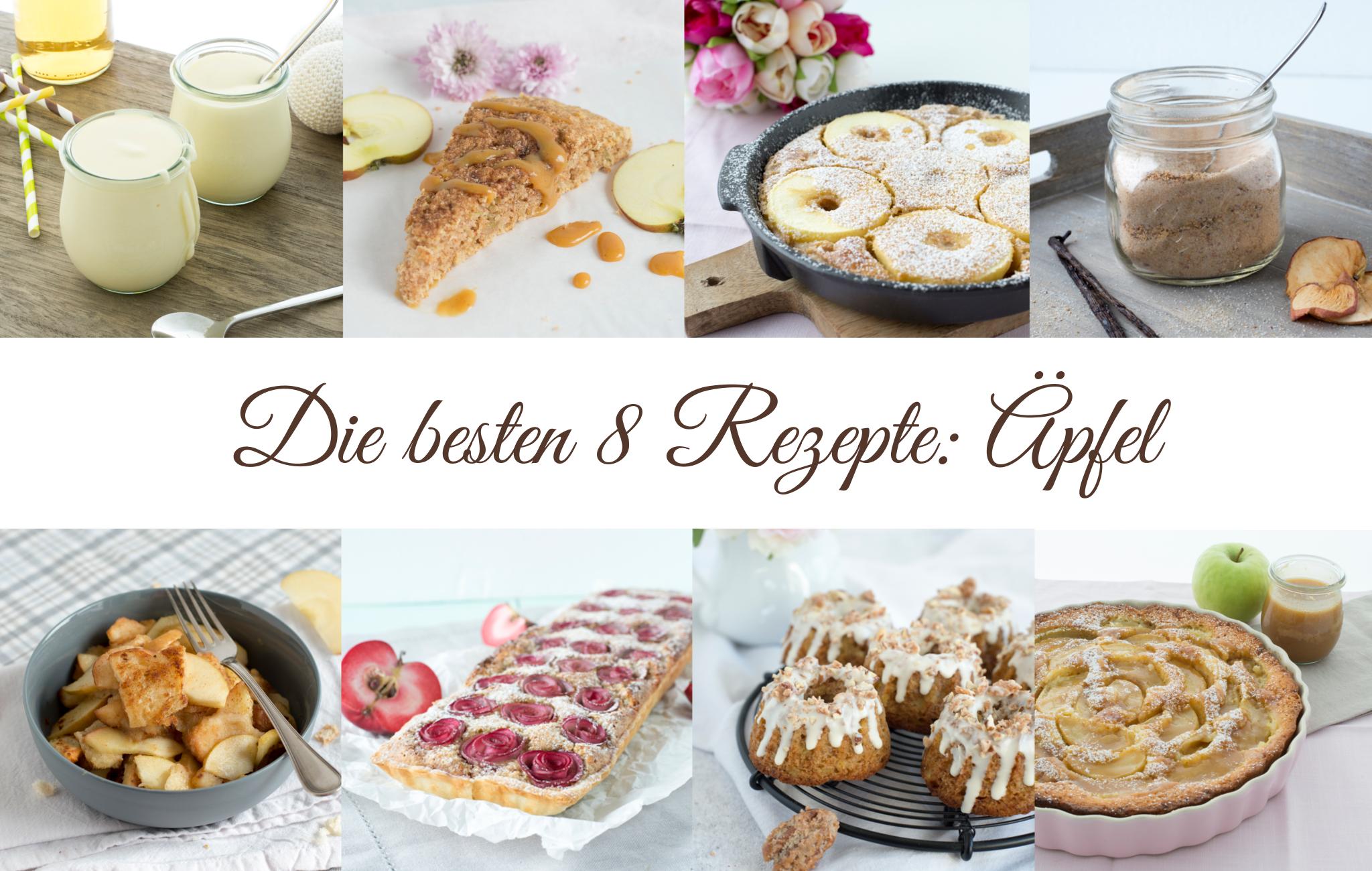 8 leckere Apfel Rezepte